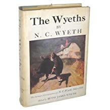The Wyeths: The Letters of N. C. Wyeth, 1901-1945