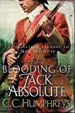 Front cover for the book The Blooding of Jack Absolute by C. C. Humphreys