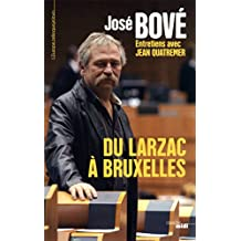 Du Larzac a Bruxelles (EUROPE TELLE) (French Edition)