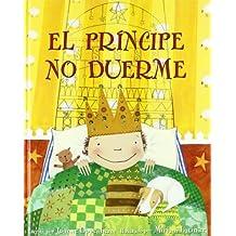 El principe no duerme / The Prince Doesn't Sleep