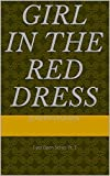 Girl in the Red Dress: Eyes Open Series Pt. 1