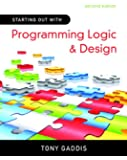 Starting Out with Programming Logic and Design (2nd Edition)