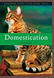 Domestication, Clive Roots, 0313339872