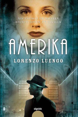 Amerika (Premio Ateneo Joven De Sevilla / Ateneo Young Award of Seville) (Spanish Edition)