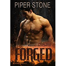 Forged (Missoula Smokejumpers Book 3)