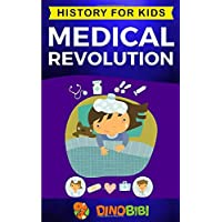 Medical Revolution: History for kids: Medical Inventions 1700s to Present