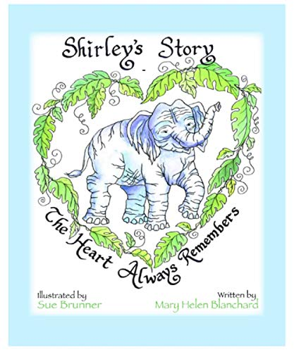 (Shirley's Story: The Heart Always Remembers)