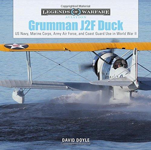 Grumman J2F Duck: US Navy, Marine Corps, Army Air Force, and Coast Guard Use in World War II (Legends of Warfare: -