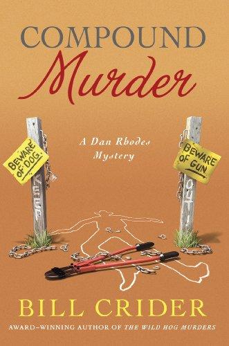 Compound Murder: A Dan Rhodes Mystery (Sheriff Dan Rhodes Mysteries Book 20)