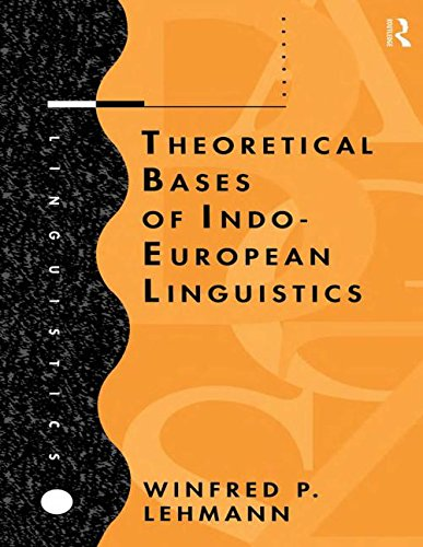 Theoretical Bases of Indo-European Linguistics