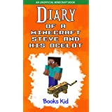Minecraft: Diary of a Minecraft Steve and His Ocelot (An Unofficial Minecraft Book) (Minecraft Diary Books and Wimpy Zombie Tales For Kids Book 4)