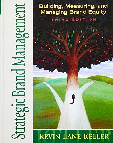 Strategic Brand Management (3rd Edition)