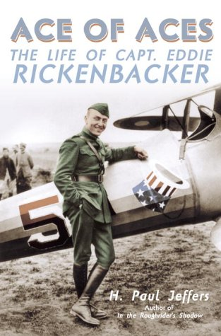 Download Ace of Aces: The Life of Captain Eddie Rickenbacker pdf epub