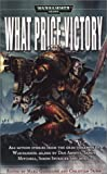 img - for What Price Victory (Warhammer 40,000) book / textbook / text book