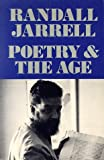 Poetry and the Age, Jarrell, Randall, 0912946709