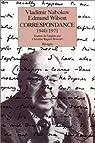 Correspondance (1940-1971) : Vladimir Nabokov / Edmund Wilson  par Nabokov
