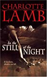In the Still of the Night, Charlotte Lamb, 0312962800