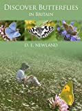 Discover Butterflies in Britain, Newland, David, 1903657121