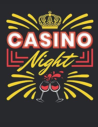 Casino Night: Casino Notebook, Blank Paperback Book for Gamblers, Gambling Log (List Of Slot Machines In Las Vegas Casinos)