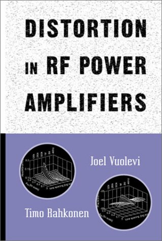 Distortion in RF Power Amplifiers (Artech House Microwave ()