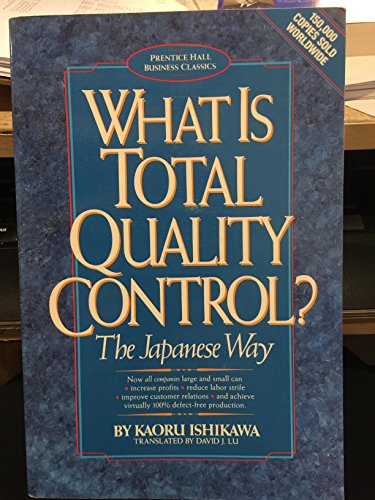 What Is Total Quality Control?: The Japanese Way (Business Management) (English and Japanese Edition)