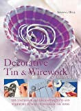 Decorative Tin and Wirework, Mary Maguire, 075480982X