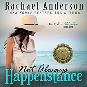 Not Always Happenstance Audiobook
