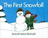 The First Snowfall, Anne F. Rockwell and Harlow Rockwell, 0027777707