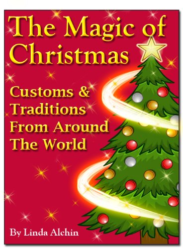 The Magic Of Christmas - Customs & Traditions from Around the World (Reindeer Facts Christmas)