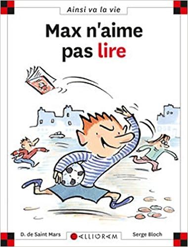 Max N Aime Pas Lire Amazon Fr Dominique De Saint Mars
