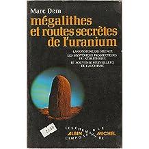 Megalithes et routes secretes de l'Uranium