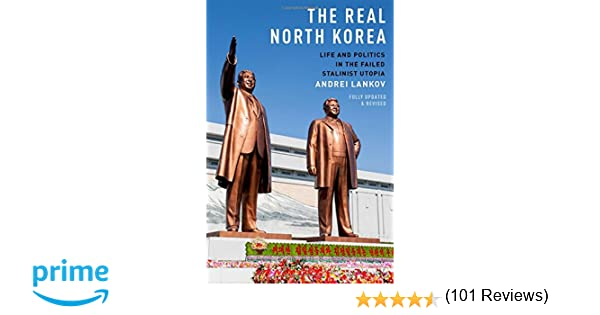 Amazon com  The Real North Korea  Life and Politics in the Failed