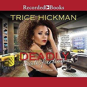 Deadly Satisfaction Audiobook