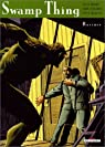 Swamp Thing, tome 1 : Racines par Moore
