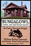 Bungalows, Camps, and Mountain Houses, William Phillips Comstock, 160239007X