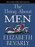 The Thing about Men, Elizabeth Bevarly, 0786265205