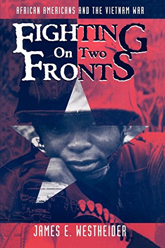 Books : Fighting on Two Fronts: African Americans and the Vietnam War