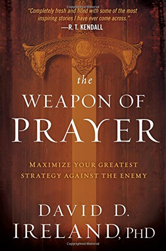 Download The Weapon of Prayer: Maximize Your Greatest Strategy Against the Enemy pdf