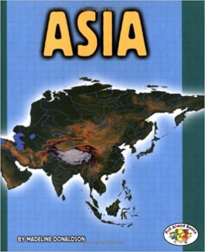 Asia (Pull Ahead Books)