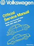 Volkswagen Beetle and Karmann Ghia Official Service Manual Type 1, 1966-1969, Volkswagen of America, 0837604168
