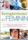 Le guide de la forme et de la minceur au féminin par Bauman
