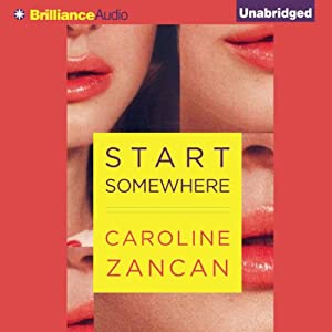 Start Somewhere Audiobook