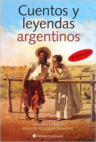CUENTOS Y LEYENDAS ARGENTINOS: Amazon.es: Roberto Rosaspini Reynolds: Libros