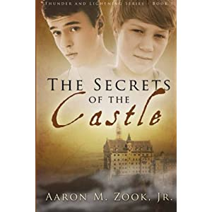 The Secrets of the Castle (Thunder and Lightening Series) (Volume 1)