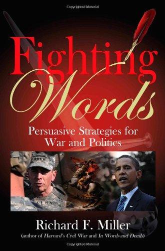 Fighting Words: Persuasive Strategies for War and Politics ebook