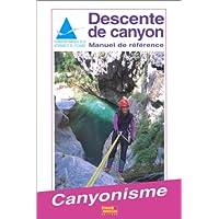 Descente de canyon. Manuel de référence