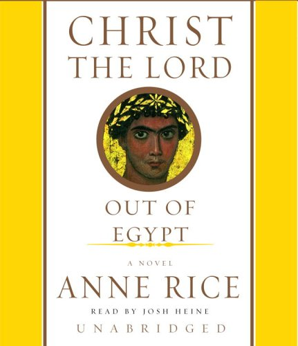 Pdf Fiction Christ the Lord: Out of Egypt (Anne Rice)