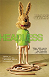Headless (Little House on the Bowery)