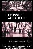 Insecure Workforce, Heery, Edmund, 0415186714