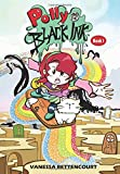 Polly and the Black Ink - Book I: A New Start (Volume 1)